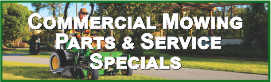 Commercial Mowing Parts & Service Specials