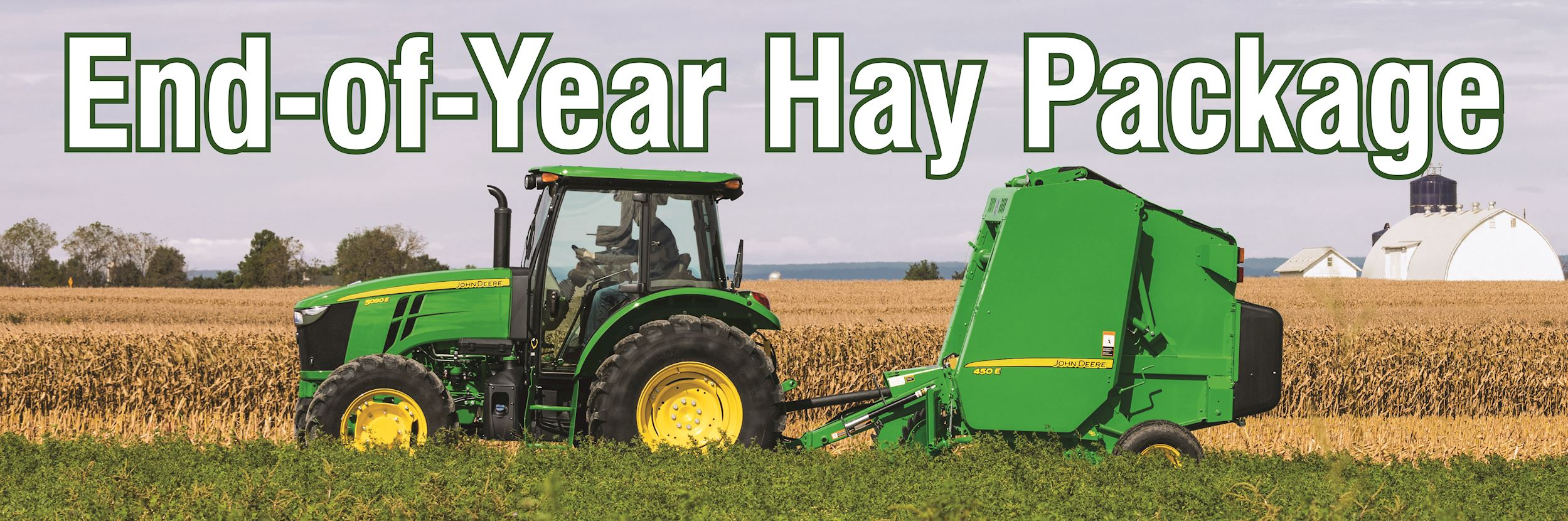 End of Year Hay Package